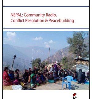 Nepal: Community Radio, Conflict Resolution & Peacebuilding